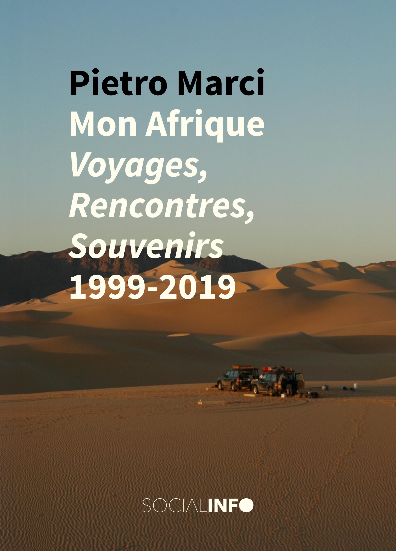 Pietro Marci, Mon Afrique